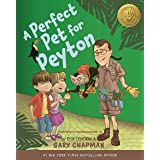 A Perfect Pet for Peyton: A 5 Love Languages Discovery Book
