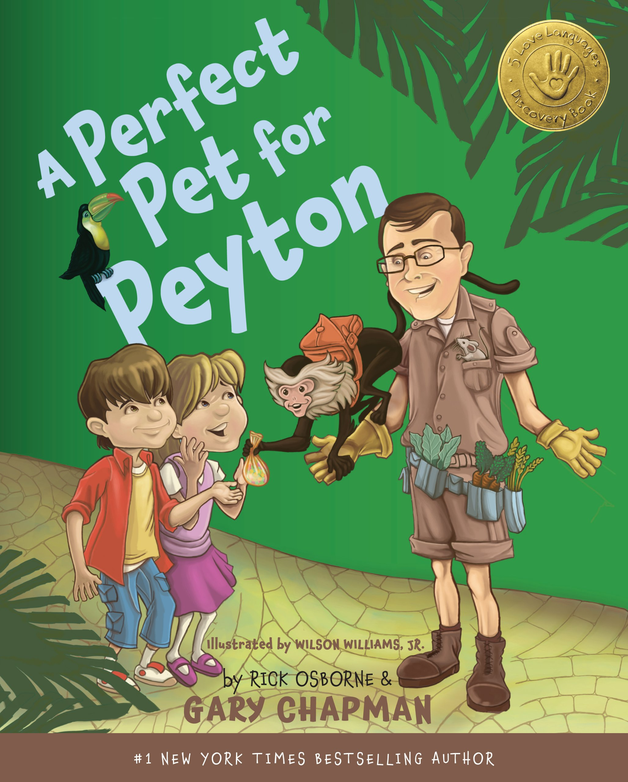 A Perfect Pet for Peyton: A 5 Love Languages Discovery Book by Northfield Publishing