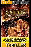 Il patto. Rex Deus. L'armata del diavolo (Rex Deus Saga Vol. 1)