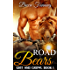 Road Bears (BBW Bear Shifter MC Romance) (Grit And Growl Book 1)