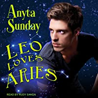 Leo Loves Aries: Signs of Love Series, Book 1
