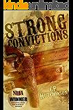 Strong Convictions: An Emmett Strong Western (Emmett Strong Westerns Book 1)