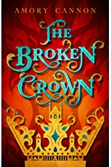 The Broken Crown (The Narrow Gate Book 1) Kindle Edition