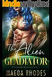 The Alien Gladiator: A SciFi Alien Warrior Romance (Vogdian Mates Book 3)