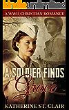 A WW2 Christian Romance: A Soldier Finds Grace