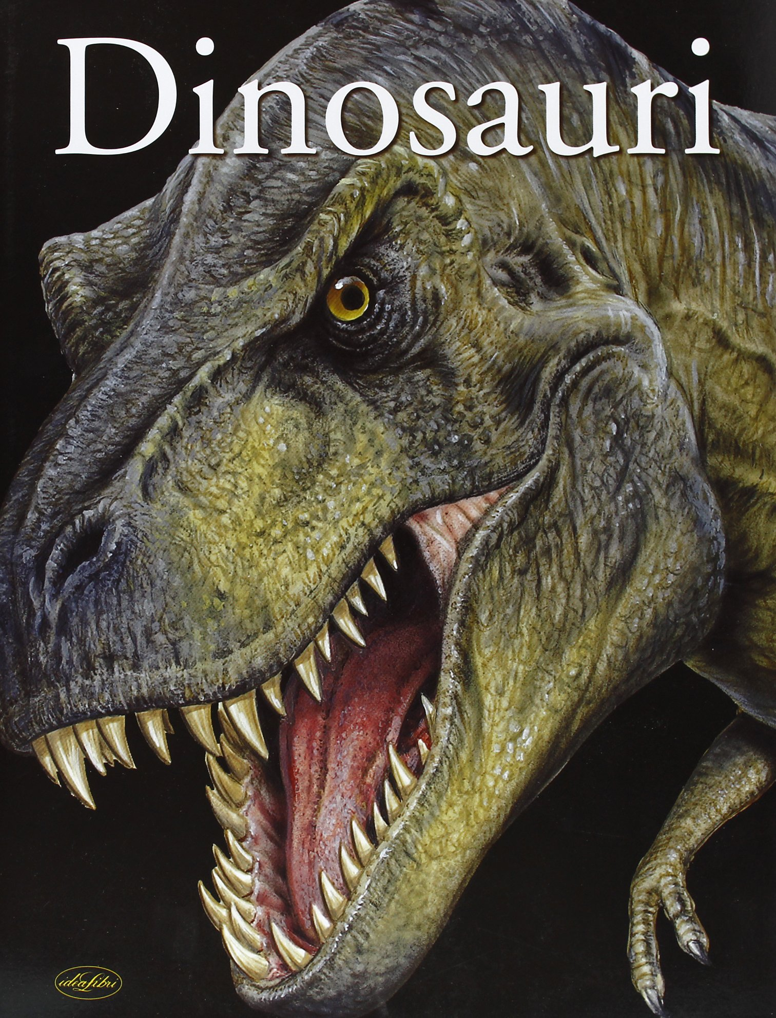 I dinosauri. Ediz. illustrata: : Aa.vv., Idea libri: Libri