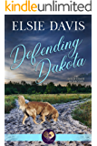 Defending Dakota (The Gold Coast Retrievers Book 13)