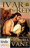 World of de Wolfe Pack: Ivar The Red (Kindle Worlds Novella) (The Wolves of Brittany Book 2)