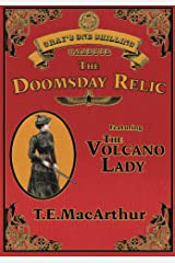 The Doomsday Relic (Gray's One Shilling Serial Novelettes Book 1) Kindle Edition