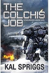 The Colchis Job (Four Horsemen Tales Book 3) Kindle Edition