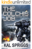 The Colchis Job (Four Horsemen Tales Book 3)