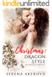 Christmas: Dragon Style (The Sanguenna Chronicles Book 1)