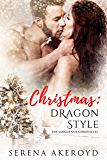 Christmas: Dragon Style (The Sanguenna Chronicles Book 1)