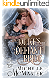 The Duke's Defiant Bride (Brides of Mayfair Book 4)
