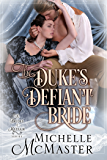 The Duke's Defiant Bride (Brides of Mayfair Book 4)