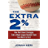 The Extra 2%: How Wall Street Strategies Took a Major League Baseball Team from Worst to First First