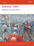 Towton 1461: England's bloodiest battle (Campaign)