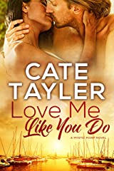 Love Me Like You Do (Mystic Point Book 3) Kindle Edition