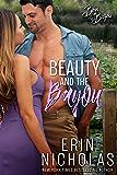 Beauty and the Bayou (Boys of the Bayou Book 3) (English Edition)