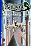 Les dragons de Nalsara, Tome 14: Magie noire et dragon blanc