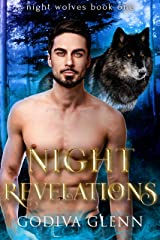 Night Revelations: A Wolf Shifter Romance (Night Wolves Book 1) Kindle Edition