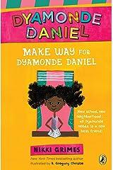 Make Way for Dyamonde Daniel (A Dyamonde Daniel Book Book 1) Kindle Edition