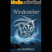 Windcatcher (Dragon I): Book I of the Stone War Chronicles
