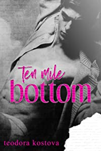 Ten Mile Bottom