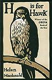H is for Hawk by Helen Macdonald (26-Feb-2015) Paperback
