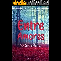 Entre Amores (The Colt's Secret Livro 2)