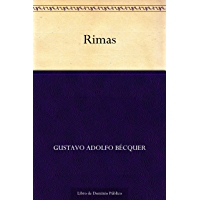 Rimas (Edición de la Biblioteca Virtual Miguel de Cervantes) (Spanish Edition)