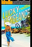 Lucky Vengeance (Lucky John Adventures Book 4)