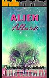 Alien Allure: A Garden Girls Cozy Mystery (Garden Girls Christian Cozy Mystery Series Book 23)