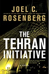 The Tehran Initiative (David Shirazi Book 2) Kindle Edition