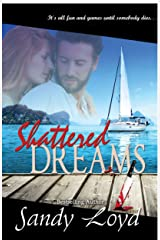 Shattered Dreams Kindle Edition