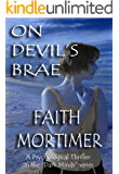 "ON DEVIL'S BRAE: A Psychological Thriller in the ""Dark Minds"" series (A Dark Minds Psychological Thriller Book 1)"