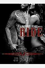 Ride (Bayonet Scars Book 1) Kindle Edition