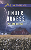 Under Duress (Love Inspired Suspense)