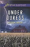 Under Duress (Love Inspired Suspense)