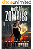 World of Zombies: A Sirens of the Zombie Apocalypse Story