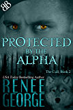Protected By the Alpha (The Cull Book 2)