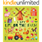 I Spy Life On The Farm: A Fun Guessing Game Picture Book for Kids Ages 2-5, Toddlers and Kindergartners ( Picture Puzzle…