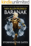 Baranak: Storming the Gates (The Above Book 2)
