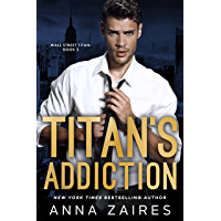 Titan's Addiction (Wall Street Titan Book 2) (English Edition)