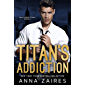 Titan's Addiction (Wall Street Titan Book 2) (English Edition)