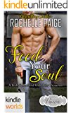Passion, Vows & Babies: Feed Your Soul (Kindle Worlds Novella)