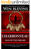 Charbonneau: Man of Two Dreams (American Dreamers)