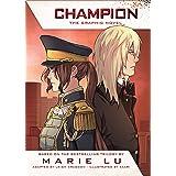 Champion: The Graphic Novel (Legend Book 3)