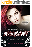 Il Marchio dell'Anima (Evanescent: The Rescuer of Souls #1)
