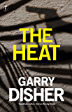 The Heat: A Wyatt Thriller